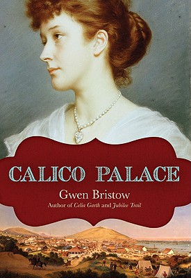 Calico Palace By Bristow, Gwen